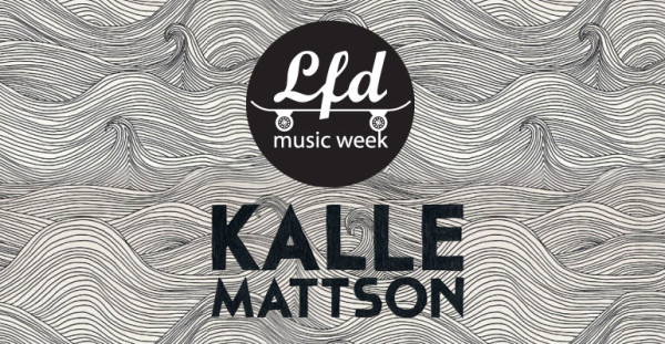 Music week Kalle Mattson